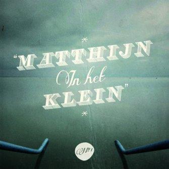 Matthijn in het klein :  , 9789490864439