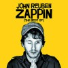 Zappin (The Best Of John Reuben)