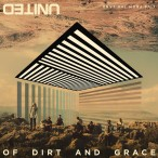 Of dirt and grace CD/DVD :  , 9320428320513