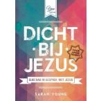Dicht bij Jezus voor jonge tieners :  Young, 9789059990371