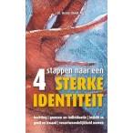 4 stappen naar een sterke identiteit : H.  Cloud, 9789072698100