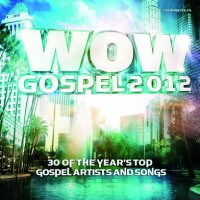 WOW Gospel 2012 (2-CD)  :  , 886979701427