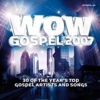 Wow Gospel 2007 : Various  Artists, 886970249928