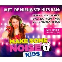 Make some noise kid 1 (los)