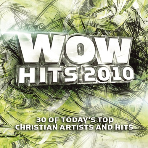 WOW Hits 2010 (2-CD) 30 Of Today's Top Christian Artists And Hits :  , 5099921485725