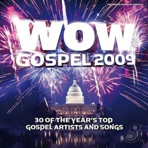 Wow Gospel 2009 : Various  Artists, 886974167525