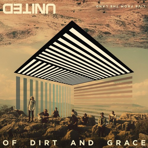 OF DIRT AND GRACE: LIVE FROM THE LAND (Deluxe Edition CD+DVD)