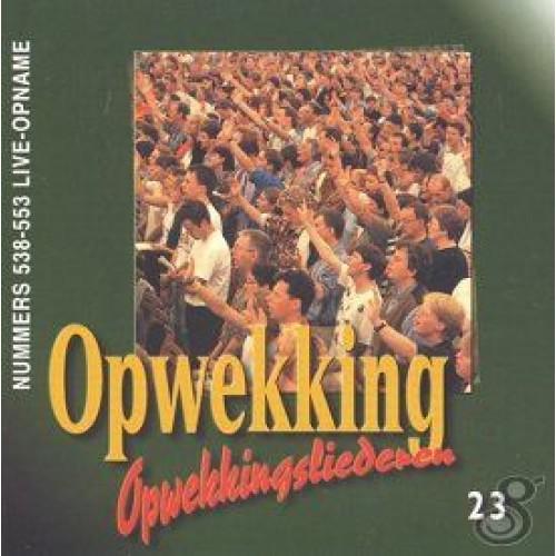 Opwekking 23 Nr 538-553 :   Opwekking, OPW20001