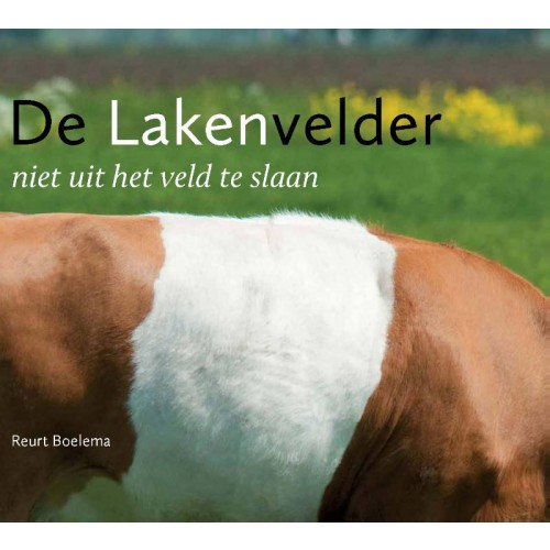 Lakenvelder : Reurt  Boelema, 9789087401658