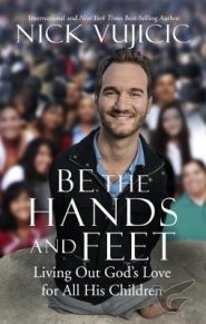 Be the Hands and Feet: Living Out God's