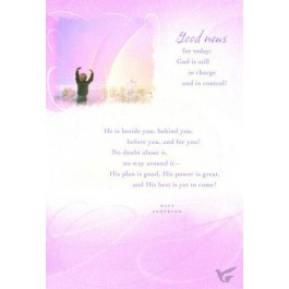Good News For Today: God Still In Charge And In Control! (6er-Postkartenset) He Is Beside You, Before You, ...