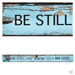 Be stil and know that I am God - Magnetic strip