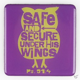 Safe and Secure - Magnet 73 x 73 mm