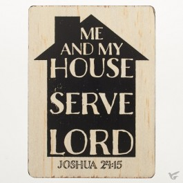 As for me and my house - Magnet 69 x 96 mm