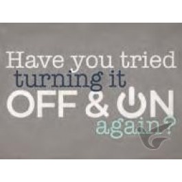 Have you tried turning it off & on