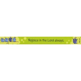 Rejoice in the Lord always. (Magnetstreifen) Magnetic Strip