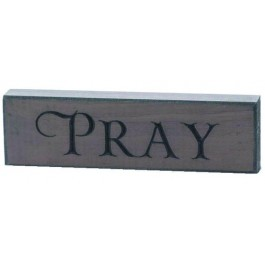Pray - Engraved Wall Sign - 15 x 4,5 cm