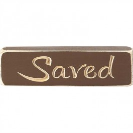 Saved - Engraved Wall/Tabletop Sign - 15 x 4,5 cm