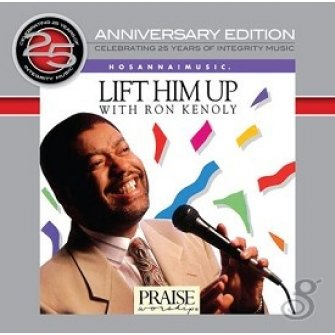 Lift him up - 25th anniversary edit