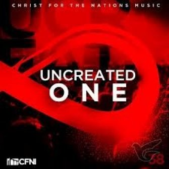 Uncreated one :   Christ for the nations, 000768511824