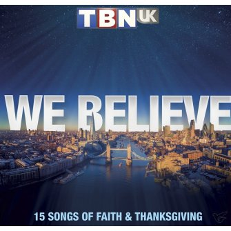 TBN UK - We Believe