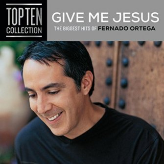 Give Me Jesus: The biggest Hits