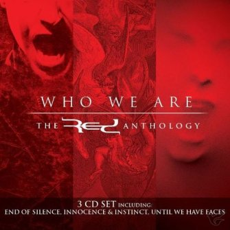 Who We Are: The Red Anthology (3CD) :   Red, 083061097226