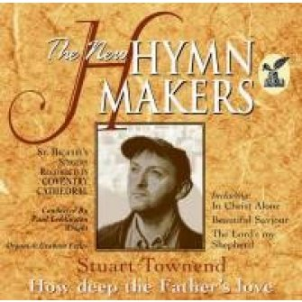 Stuart Townend-how deep the father'' :   Hymnmakers, 5019282244427