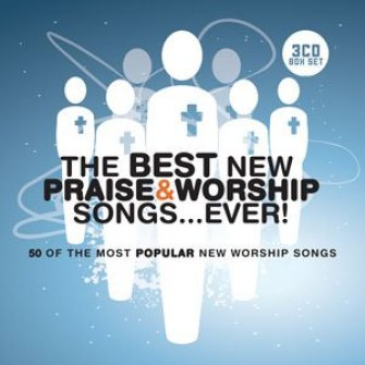 Best new praise & worship songs...e : Best ever series, 5019282306323