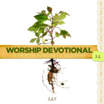 Worship devotional - july