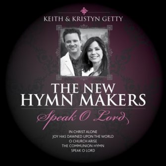 Keith & Kristyn Getty-speak o Lord