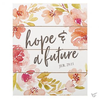 Hope & Future - Jer 29:11