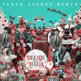 Decade The Hall (CD) : Tenth Avenue North, 602341021821