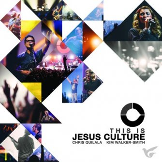 This Is Jesus Culture :  , 602547221810