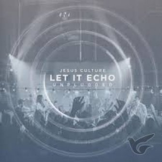 Let It Echo Unplugged :  , 602547899729