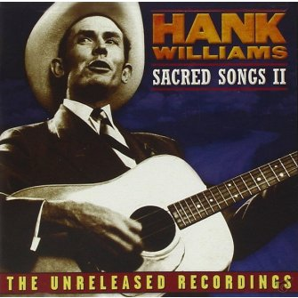 Hank williams: sacred songs ii
