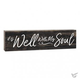It is well with my soul :   Tabletop sign Toothpick - 15 x 4 cm, 656200274682