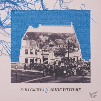 Abide With Me (CD) : Sara  Groves, 736211850492