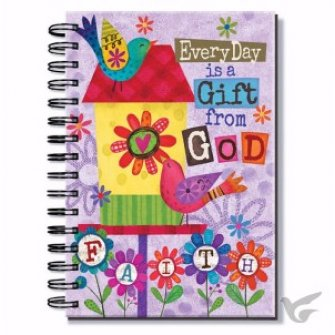 Every day is a gifty from God