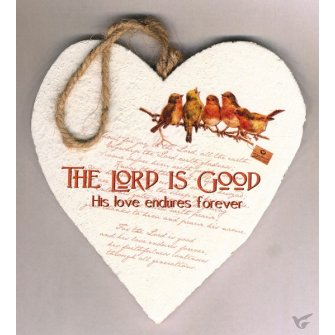 The Lord is Good (Wooden heart - 15 cm)