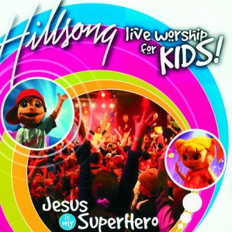 Jesus is my superhero : Hillsong  kids, 9320428002358