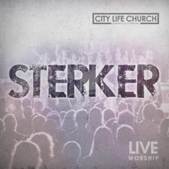 Sterker : City life church, 8714835098454