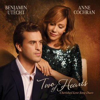 Two of Hearts: Cherished Love Song Duets :   Benjamin Utecht & Anne Cochran, 792755587621