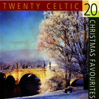 20 Celtic Christmas Favorities