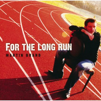 For the long run : Martin  Brand, 9789063530174