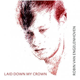 Laid down my crown
