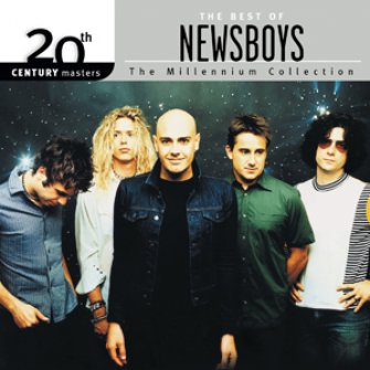 The Best Of Newsboys (CD) 20th Century Masters The Millennium Collection