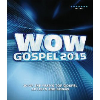 Wow Gospel 2015 (DVD) 30 Of The Year's Top Gospel Artists And Songs