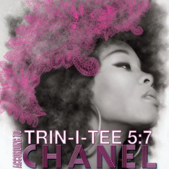 Trin-I-Tee 5:7: According To Chanel (CD)