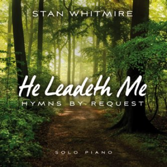 He Leadeth Me: Hymns By Request (CD)  :  , 792755608425